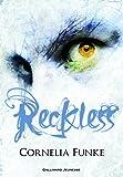 Reckless (Tome 1-Le sortilège de pierre)
