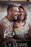 Revival: A Rockstar Romance (The Rock Legend Series Book 3)