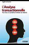 L'analyse transactionnelle (Les miniGuides Ecolibris)