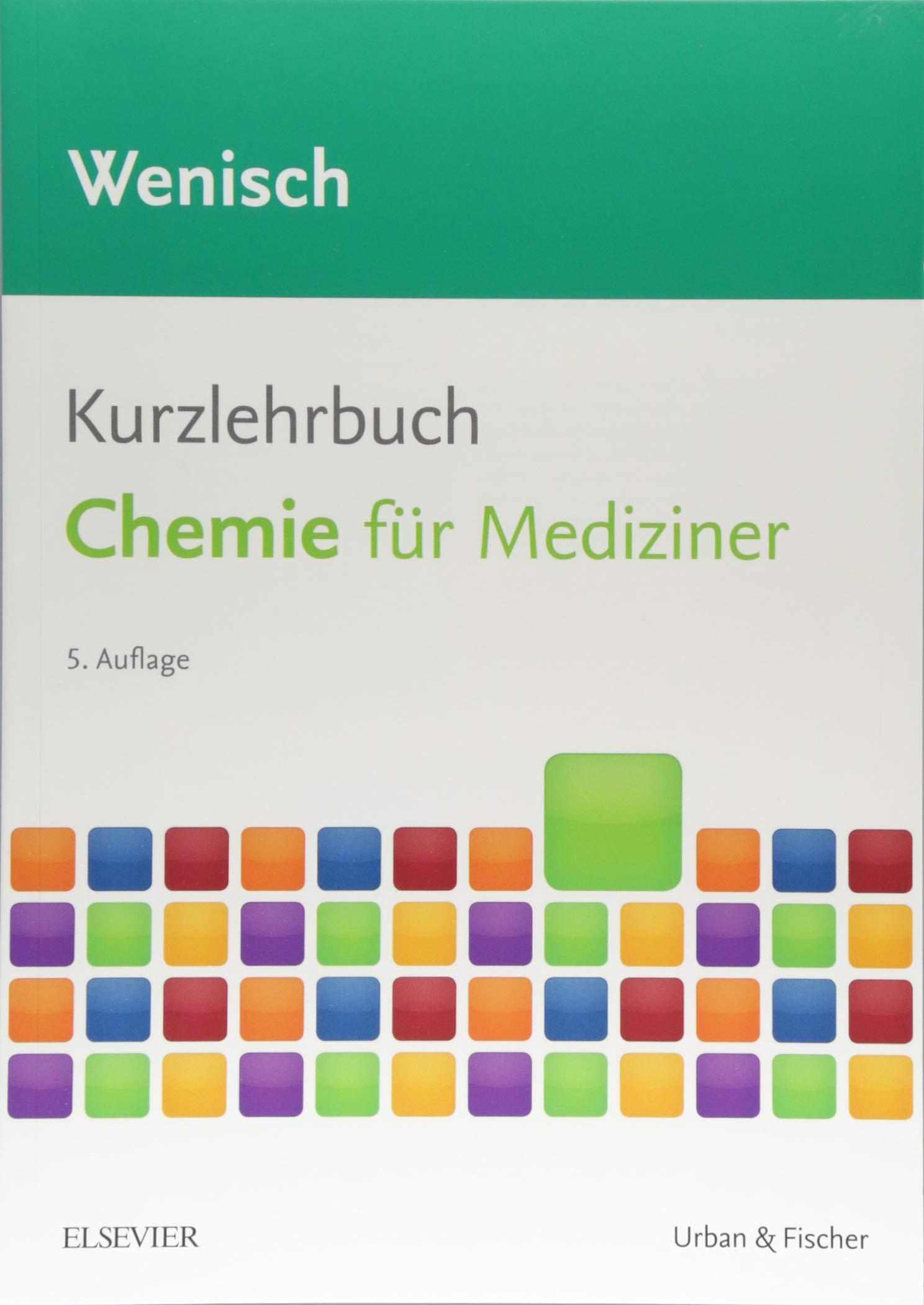 Kurzlehrbuch Chemie: für Mediziner (Kurzlehrbücher)