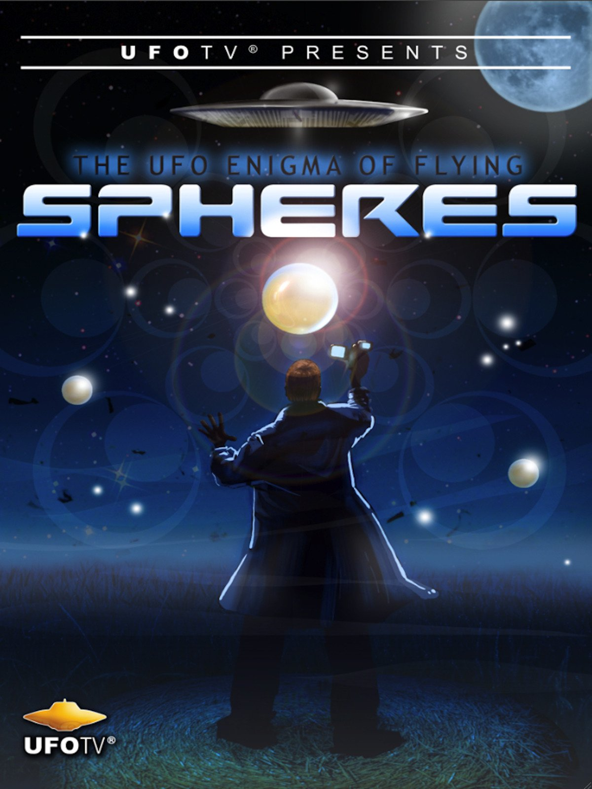 UFOTV Presents: The UFO Enigma of Flying Spheres on Amazon Prime Video UK