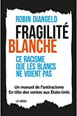 Fragilité blanche (French Edition) Kindle Edition