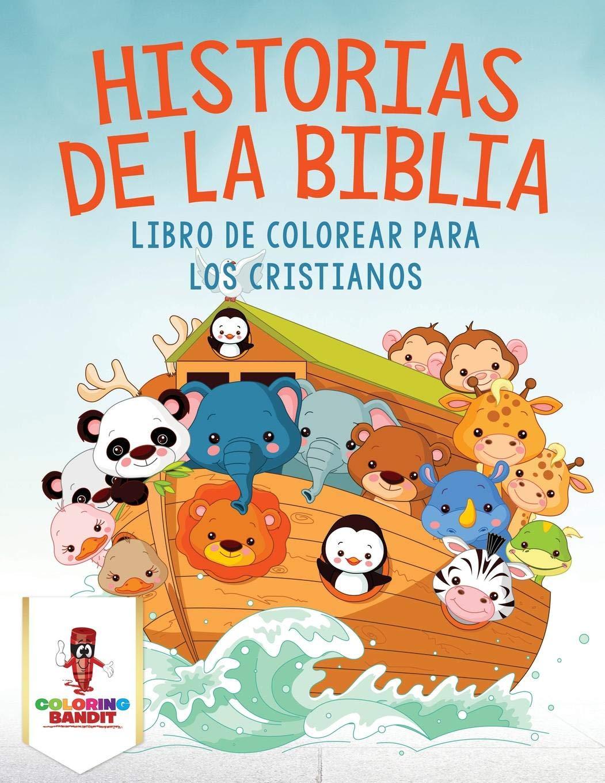 Historias De La Biblia Libro De Colorear Para Los Cristianos