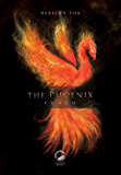 The Phoenix: Fuoco