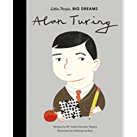 Alan Turing (Little People, BIG DREAMS Book 38)