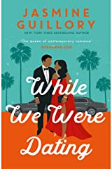 While We Were Dating: The captivating new workplace romance from the 'queen of contemporary romance' (Oprah Mag) Kindle Edition