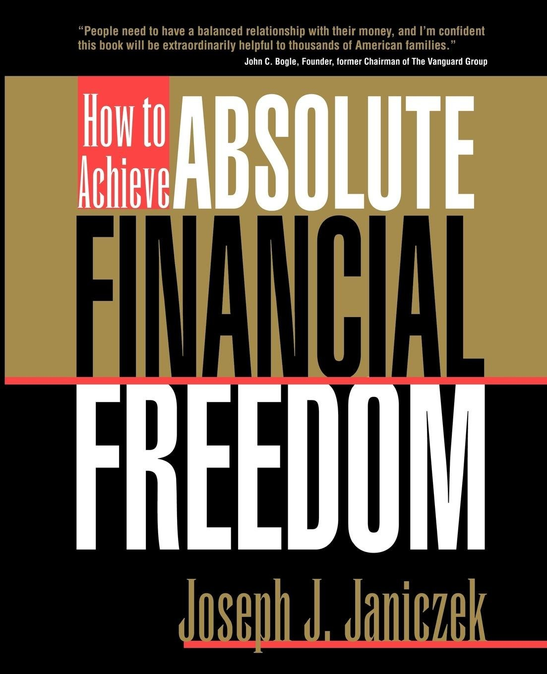 Download How to Achieve Absolute Financial Freedom: Protecting Your Wealth, Lifestyle and Future pdf