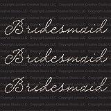 Set of 3 Bridesmaid Iron On Rhinestone Crystal T-shirt Transfer by Jubilee Rhinestones