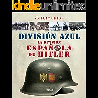 División azul, la división española de Hitler