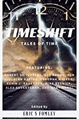 Timeshift: Tales of Time Kindle Edition