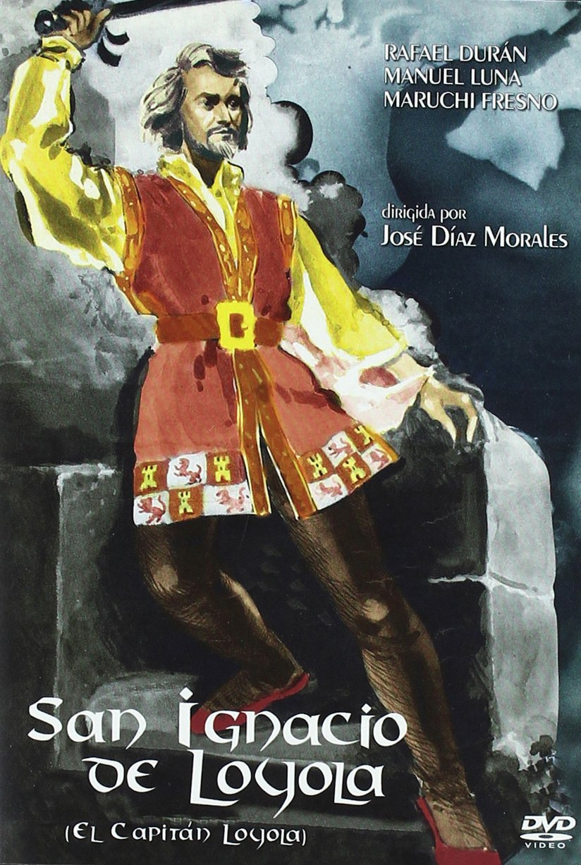 El capitán de Loyola [DVD]: Amazon.es: Rafael Durán, Manuel Luna ...