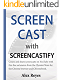 Screen Cast with Screencastify