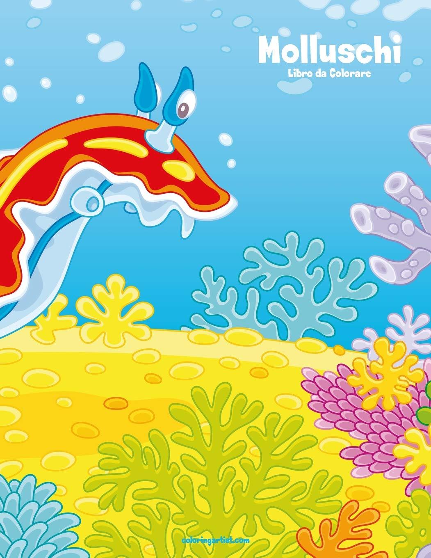 Molluschi Libro Da Colorare 1 Volume 1 Italian Edition Nick