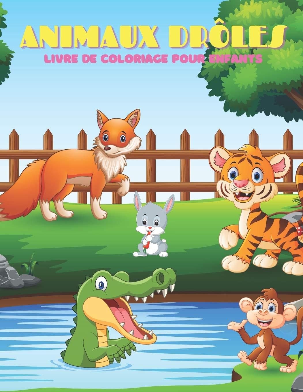 Animaux Droles Livre De Coloriage Pour Enfants French Edition Azema Ana 9798699851218 Amazon Com Books