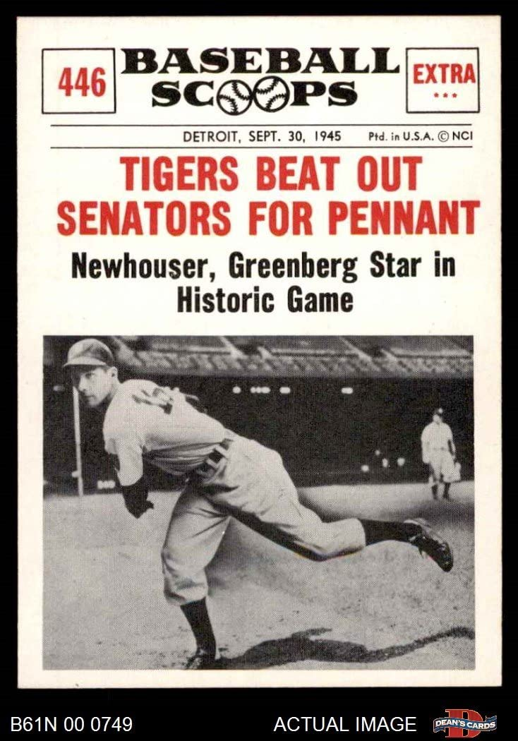 1961 Nu-Card Scoops # 446 Tigers Beat Out Senators For Pennant Hal Newhouser Detroit Tigers (Baseball Card) Dean'S Cards 6 - Ex/Mt Tigers