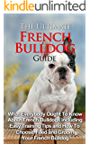 The Ultimate Guide To French Bulldog: What Everybody Ought To Know About French Bulldogs