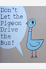 Don't let the pigeon drive the bus: children's books ages 4-12 Suitable for children's growth Kindle Edition