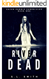 Cajun Zombie Chronicles, Book One: The River Dead