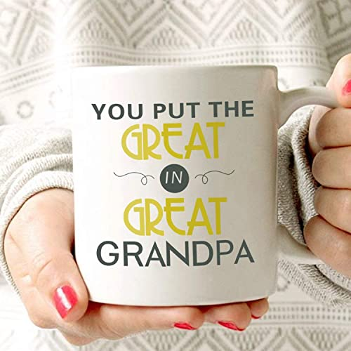 MAUAG Fathers Day Gifts Grandpa Coffee Mug You Put The Great In