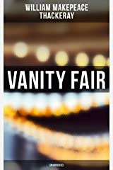 Vanity Fair (Unabridged) Kindle Edition