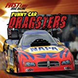 Funny Car Dragsters (Fast Lane: Drag Racing)