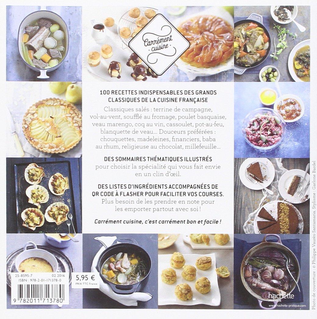 100 recettes classiques de la cuisine française