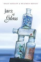 Jars of Glass Kindle Edition