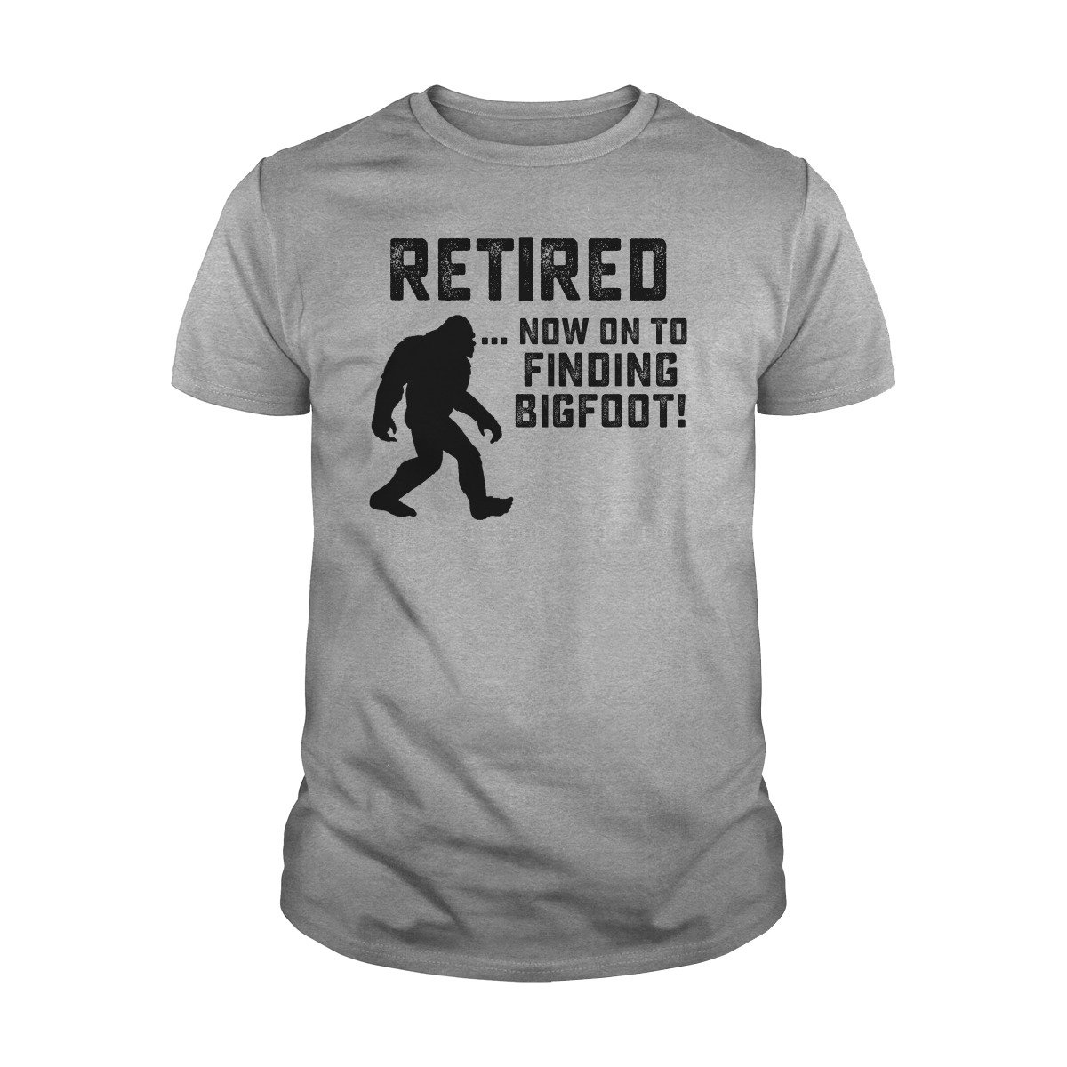 Retired Now On To Finding Tshirt
