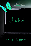 Jaded (The Butterfly Memoirs Book 2)