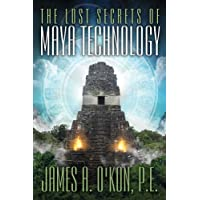 Image for The Lost Secrets of Maya Technology
