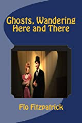 Ghosts, Wandering Here and There Kindle Edition