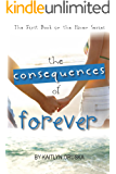 The Consequences of Forever (The Haven Series Book 1)