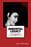 Immortal Legacy: The Story of the Countess Elizabeth Bathory And The Legend of the Soul Eater