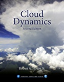 Cloud Dynamics (International Geophysics)