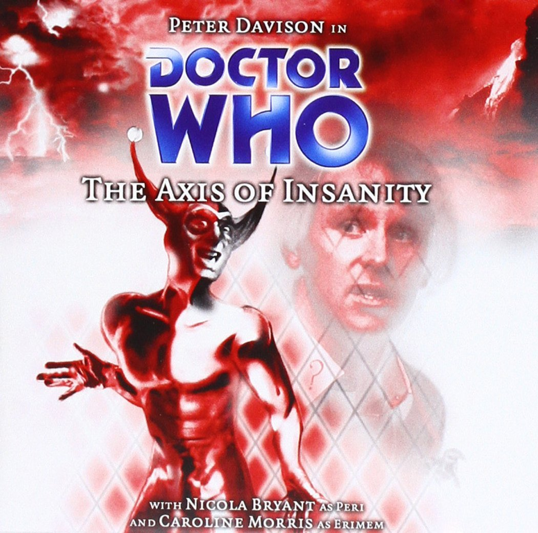 Doctor Who, No. 56: The Axis of Insanity Big Finish General