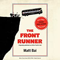 The Front Runner (All the Truth Is Out Movie Tie-In): The Week Politics Went Tabloid