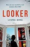 Looker: 'An utterly absorbing read'
