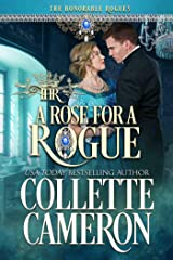 A Rose for a Rogue: A Historical Regency Romance (The Honorable Rogues Book 6) Kindle Edition