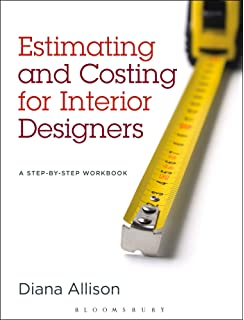 Estimating And Costing For Interior Designers A Step By Workbook