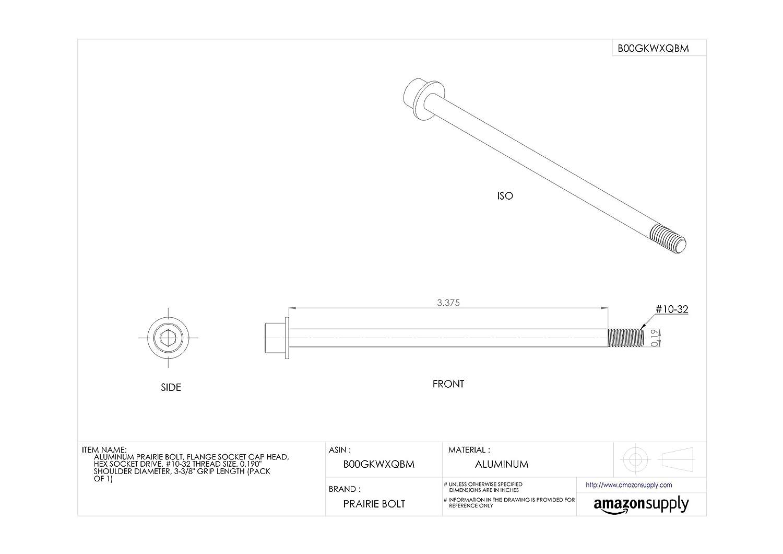 Flange Socket Cap Head Aluminum Prairie Bolt #10-32 Thread Size Pack of 1 Hex Socket Drive Made in US 0.190 Shoulder Diameter 3-3//8 Grip Length Accurate Manufacturing ZPS72010F54 3-3//8 Grip Length 0.190 Shoulder Diameter Plain Finish