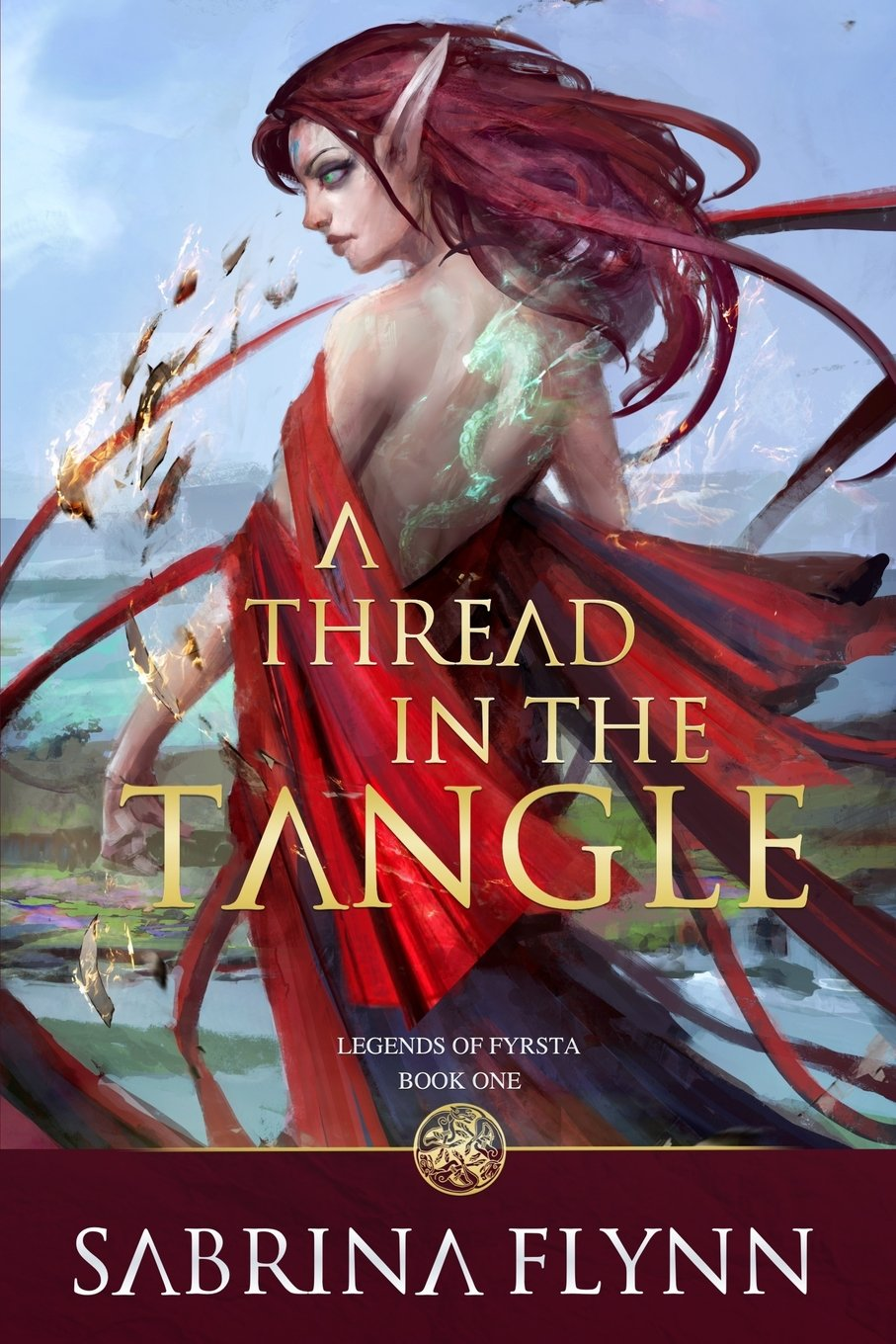 A Thread in the Tangle (Legends of Fyrsta) (Volume 1)