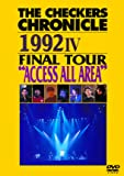 """THE CHECKERS CHRONICLE 1992 IV FINAL TOUR """"ACCESS ALL AREA"""" [廉価版] [DVD]"""