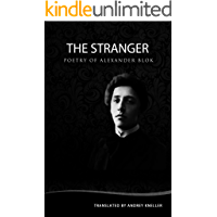The Stranger: Selected Poetry of Alexander Blok (English Edition)