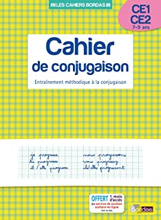 Cahier de conjugaison CE1-CE2 7-9 ans : Entraînement méthodique à la conjugaison