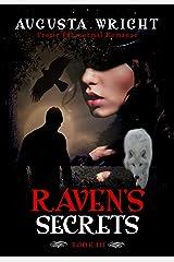 Raven's Secrets (Secrets Series Book 3) Kindle Edition