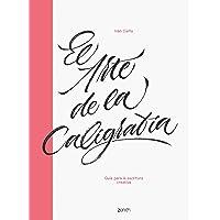 El arte de la caligrafía: Guía para la