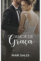 Amor de Graça eBook Kindle