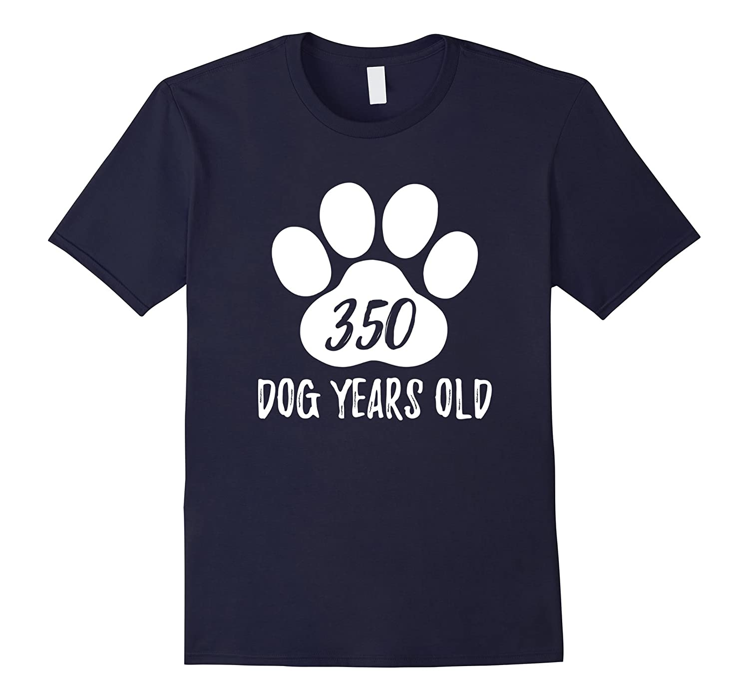 350 Dog Years Old Funny 50th Birthday T-Shirt-ANZ