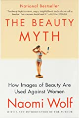 The Beauty Myth: How Images of Beauty Are Used Against Women (English Edition) eBook Kindle
