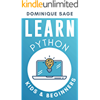 LEARN Python: KIDS & BEGINNERS. Python for BEGINNERS with Hands-on Fun Project & Games. (Learn Coding Fast in 2020)